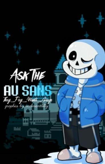 Ask The AU Sans' (READ DESCRIPTION)