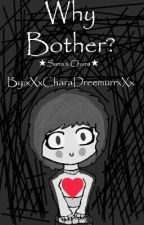 Why Bother? (Sans x Chara) by xXxCharaDreemurrxXx