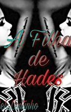 A Filha de Hades by Geh_Coutinho