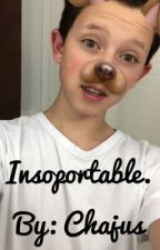 Insoportable. (Jacob Sartorius y Tú)  by ja05co06b00