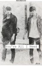 You're All I Need [One-shot/LeoBin][ADAPTADA] by Zerimarina