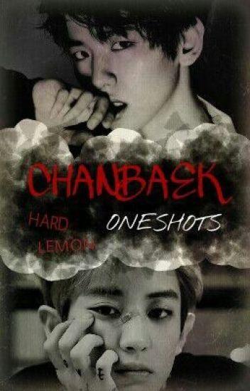 ChanBaek OneShot's {Hard lemon} [EDITANDO]