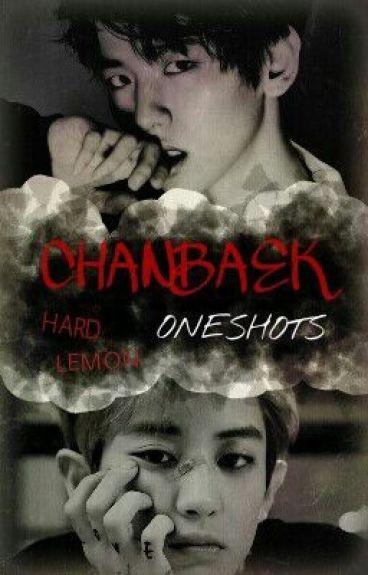 ChanBaek OneShots {Hard lemon}