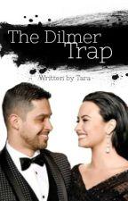 The Dilmer Trap | Dilmer by greedyvxto