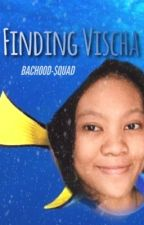 Finding Vischa [Wattys2016] by bachood-squad