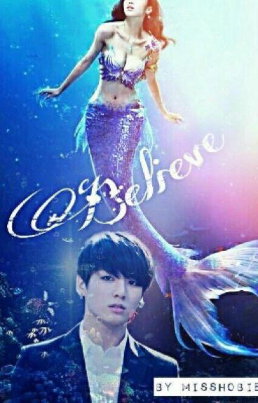 Believe (BTS JUNGKOOK FANFIC) {SHORT STORY}