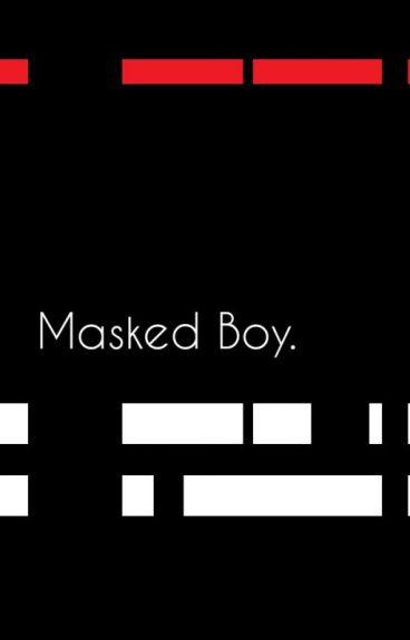 Masked Boy. // Leafycynical