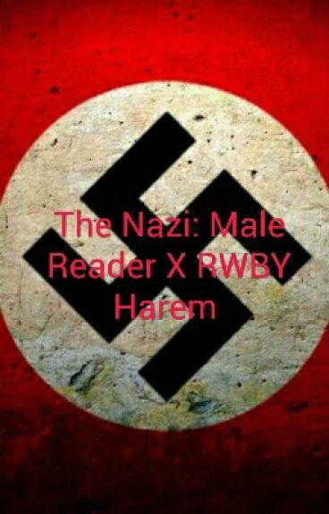 The Nazi: Male Reader X RWBY
