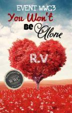 You Won't be Alone [OneShoot] by vizzhu