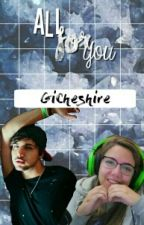 All For You by GiCheshire