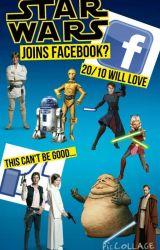 Star Wars Joins Facebook by TreyCKenobi110