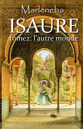 Isaure, tome 2: l'autre monde
