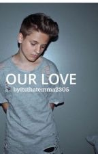 Our Love-Mark Thomas Fan Fiction by ItsthatEmma2305