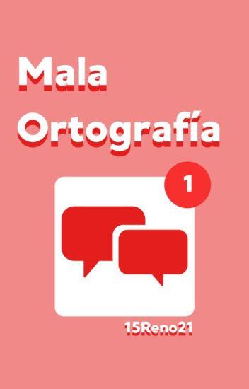 Mala Ortografía