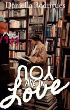 You Are In Love [Projeto 1989] [Completo] by DaniellaRodrigues855