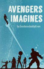 Avengers Imagines by booboodaddyEvan