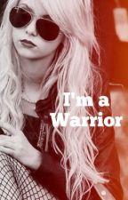 I'm a Warrior by Woods_Danny
