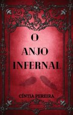 O Anjo Infernal by ciih_Pereira