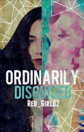 Ordinarily Disguised by Red_Girl02