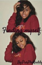 Finding Myself (#2) by SwisherSweetz