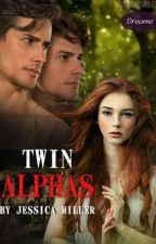 Twin Alphas (Editing) by GypsyRose17
