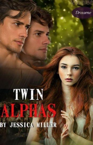 Twin Alphas (Editing)