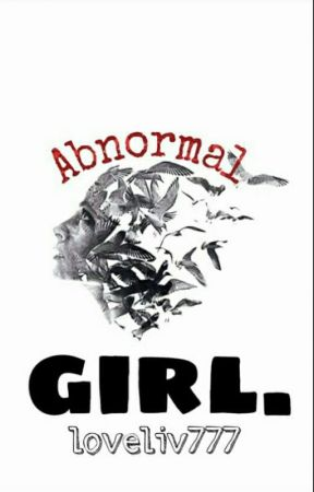 Abnormal Girl by Insollity