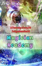 Magician Academy by fallyndanella04