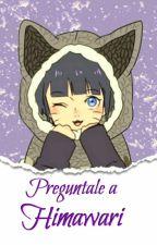 ¡Pregúntale A Uzumaki Himawari! by CamiUzumaki15