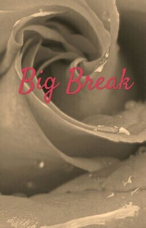 Big Break by lisa123njabo