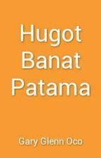 Hugot Banat Patama by GaryGlennOco