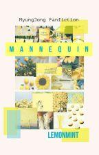 Mannequin by LemonMint_95