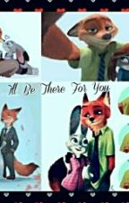 I'll Be There For You[NickXJudy] by KRAZYFOXY44