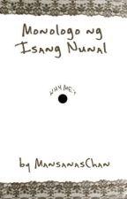 Monologo ng Isang Nunal by MansanasChan