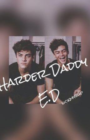 Harder Daddy E.D by SmutDolan