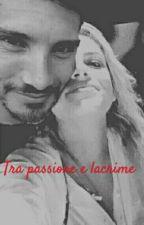 Tra Passione E Lacrime  by Rockyoursoul394