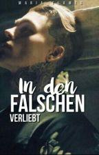 In Den Falschen Verliebt by Fallenmack