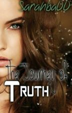 The journey of truth by SarahBen00