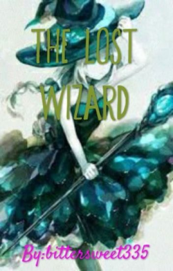 The Lost Wizard(Completed)