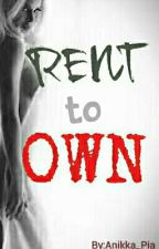 Rent to Own by Anikka_Pia