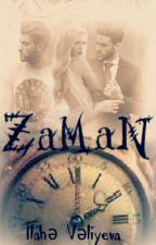 Zaman by IlaheVeliyeva