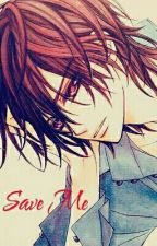 Save Me (Kaname X Reader) by WhitePetal14