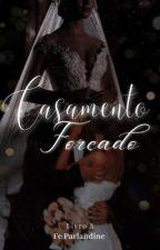 Casamento Forçado III by feparladine
