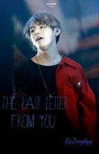 The Last Letter From You (VKook) by ZoopApp