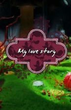 Willy Wonka : My love story by wonkakila