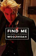 Find Me ||k.j+d.k.s|| by woojihoah