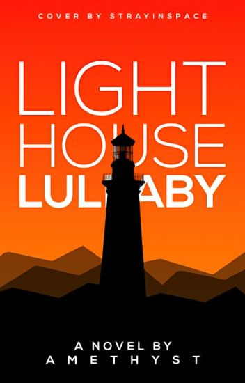 Lighthouse Lullaby   ✔