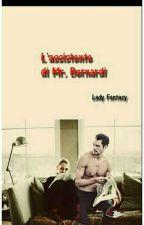 L'assistente di Mister Bernaldi #Wattys2017 by Lady_Fantasy11