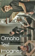 Omaha Text Imagines by Ziggy-