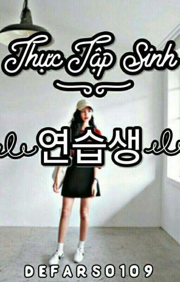 [Longfic][GOT7][JB] Thực Tập Sinh/연습생